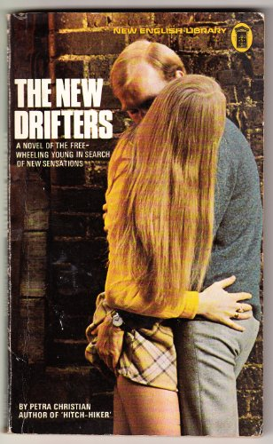 The New Drifters By Petra Christian