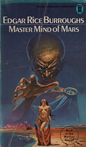 Master Mind of Mars No 6 in the Martian Series By Edgar Rice Burroughs
