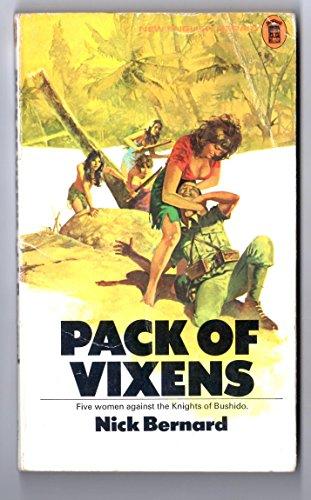 Pack of vixens By Nick Bernard