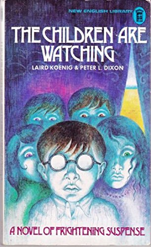 The children are watching By Laird Koenig