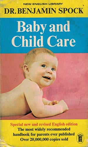 Dr Benjamin Spock's Baby and child care By Benjamin Spock