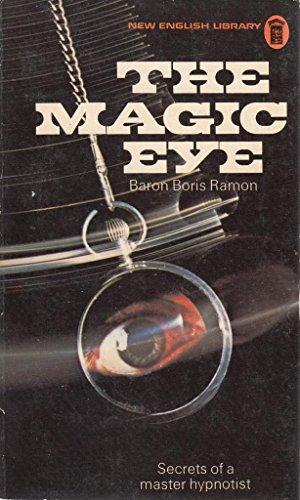 The magic eye By Boris Ramon