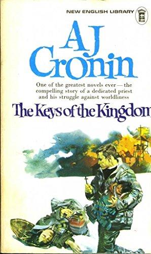 Keys of the Kingdom The Keys of the Kingdom By A. J. Cronin