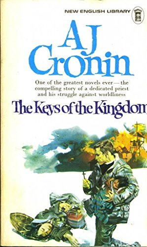 The Keys of the Kingdom By A. J. Cronin