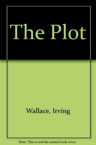 The Plot By Irving Wallace