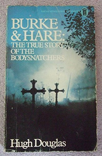 Burke and Hare By Hugh Douglas