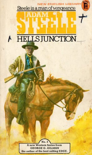 Hell's Junction By George G. Gilman