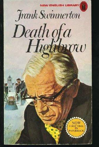Death of a highbrow By Frank Swinnerton