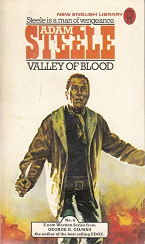 Valley of Blood By George G. Gilman