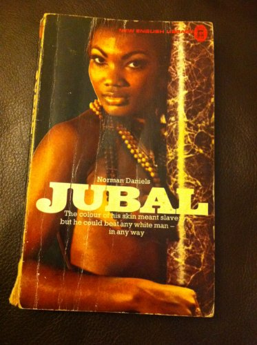 Jubal By Norman Daniels