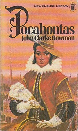 Pocahontas By John Clarke Bowman