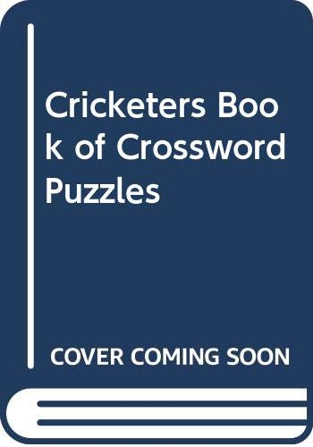 Cricketers Book of Crossword Puzzles By Edited by Irving Rosenwater