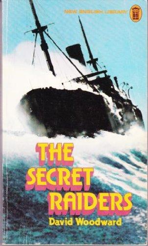 Secret Raiders By David Woodward