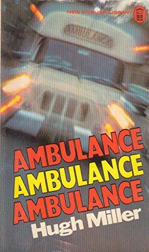 Ambulance By Hugh Miller
