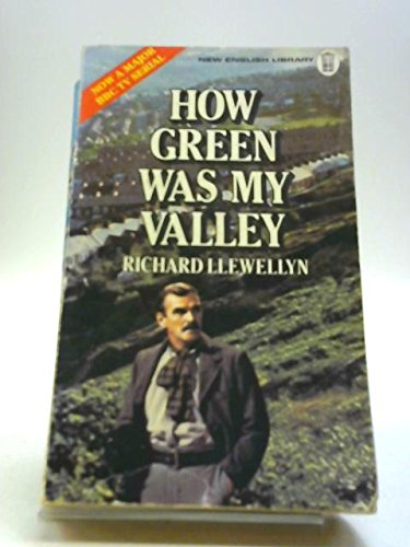 HOW GREEN WAS MY VALLEY. By Richard. Llewellyn
