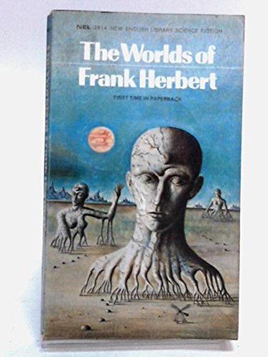 The Worlds of Frank Herbert By Frank Herbert