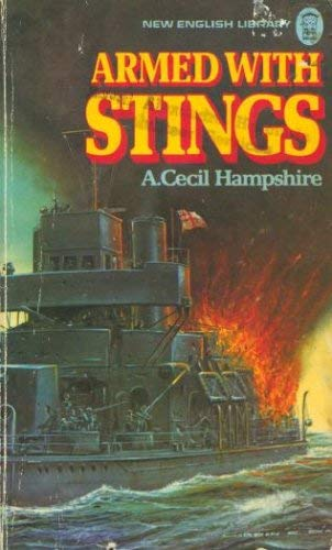 Armed with Stings By A.Cecil Hampshire