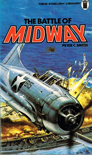 Battle of Midway By Peter C. Smith