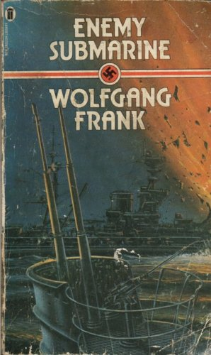 Enemy Submarine By Wolfgang Frank