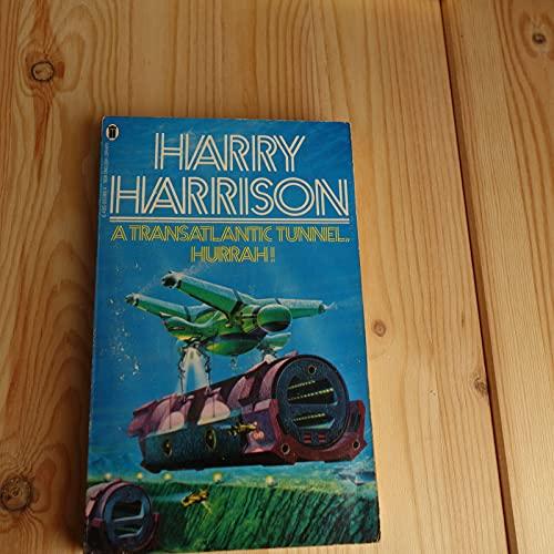 Transatlantic Tunnel, Hurrah! By Harry Harrison