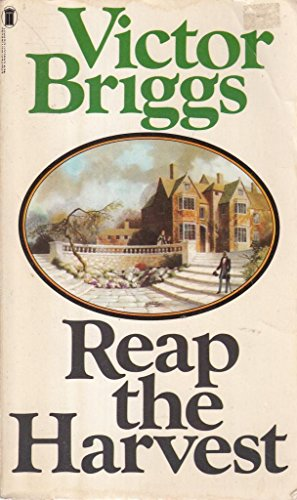 Reap The Harvest By Victor Briggs