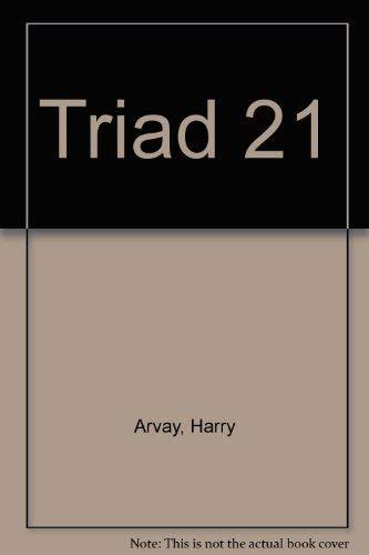 Triad 21 By Harry Arvay