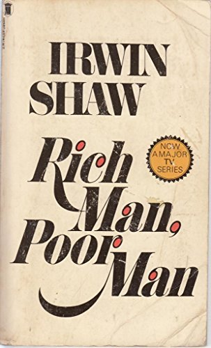 RICH MAN, POOR MAN. By Irwin. Shaw