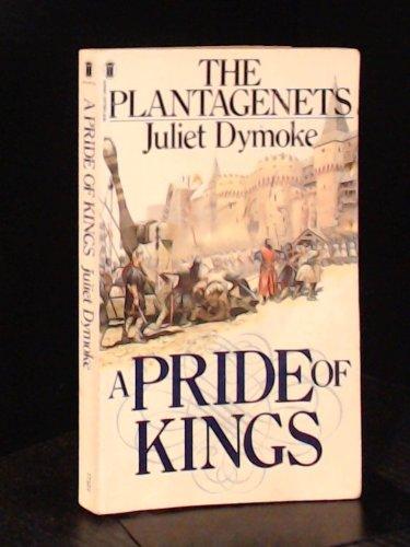 Pride of Kings By Juliet Dymoke
