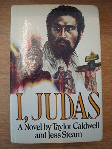 I Judas By Taylor Caldwell