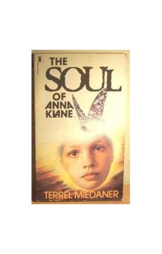 Soul of Anna Klane By Terrel Miedaner