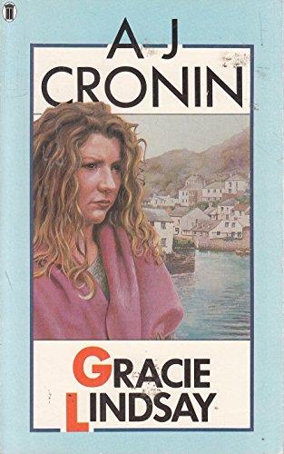 Gracie Lindsay By A. J. Cronin
