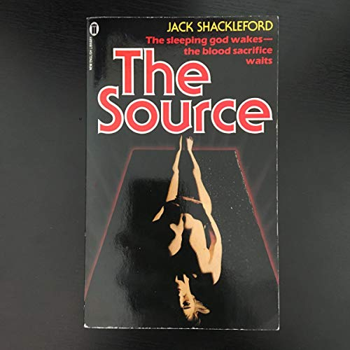 The Source By Jack D. Shackleford