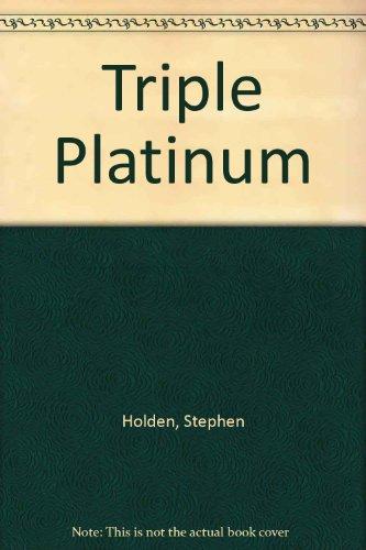 Triple Platinum By Stephen Holden