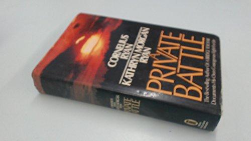 Private Battle By Cornelius Ryan