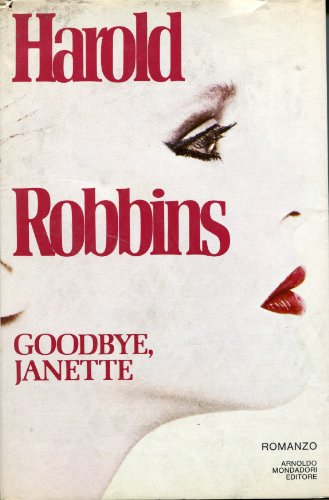 Goodbye Janette By Harold Robbins