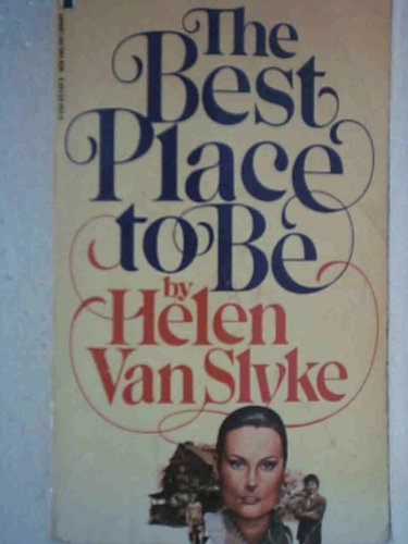 Best Place to Live By Helen Van Slyke