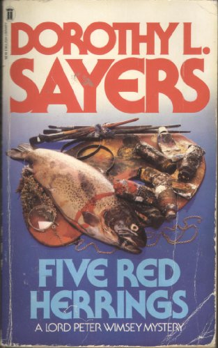 Five red herrings By Dorothy L Sayers