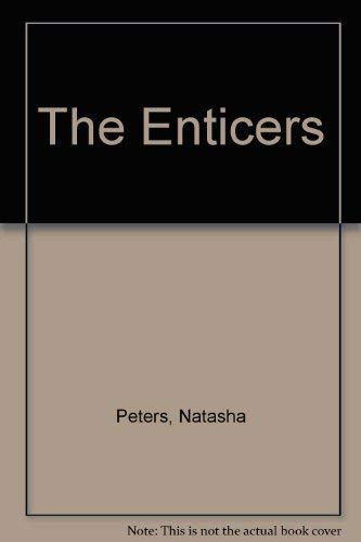 The Enticers By Natasha Peters