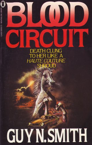 Blood Circuit By Guy N. Smith