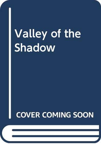 Valley of the Shadow By George G. Gilman