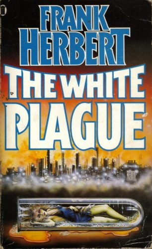 The White Plague By Frank Herbert