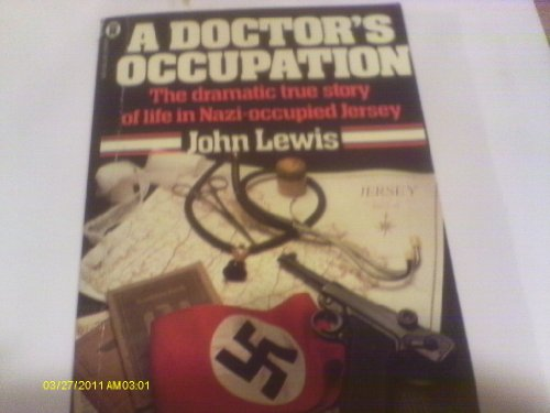 A Doctor's Occupation By John Lewis