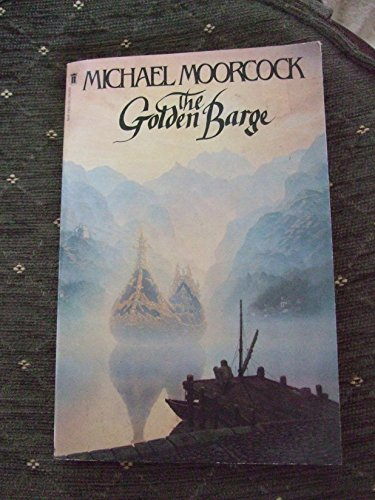 The Golden Barge by Michael Moorcock