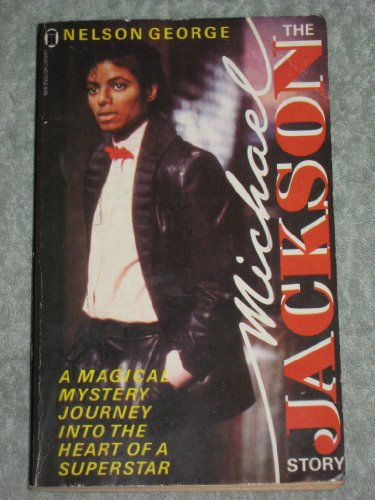 The Michael Jackson Story By Nelson George