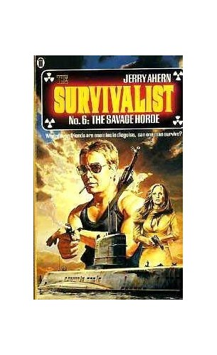 The Savage Horde (Survivalist) By Jerry Ahern