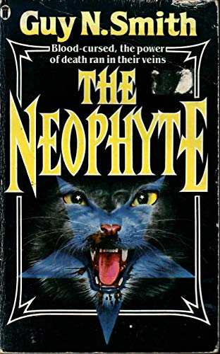 The Neophyte By Guy N. Smith