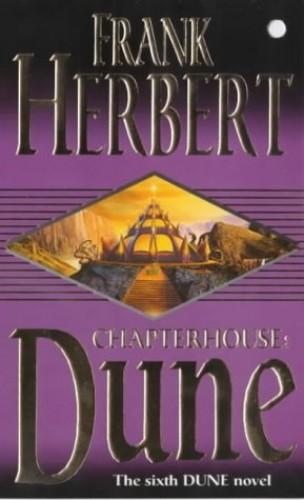 Chapterhouse: Dune By Frank Herbert