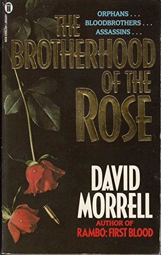 Brotherhood Of The Rose P [50 By David Morrell