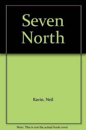 Seven North By Neil Ravin