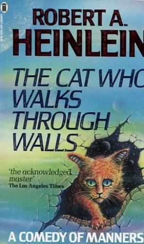 Cat Who Walks Through Walls By Robert A. Heinlein